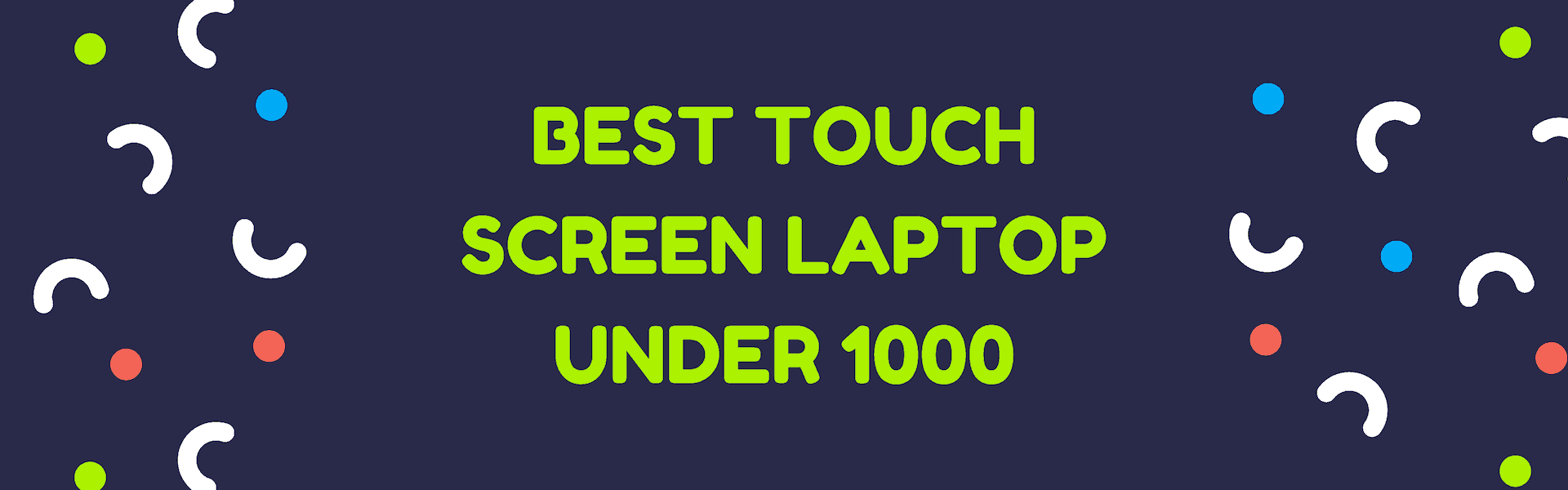 best touch screen laptop under 1000