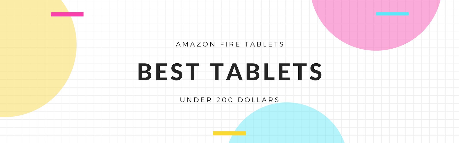 best amazon fire tablets under 200 for kids and mom