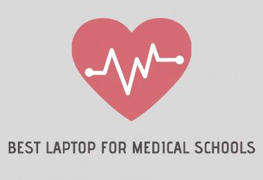 best laptop for medical schools