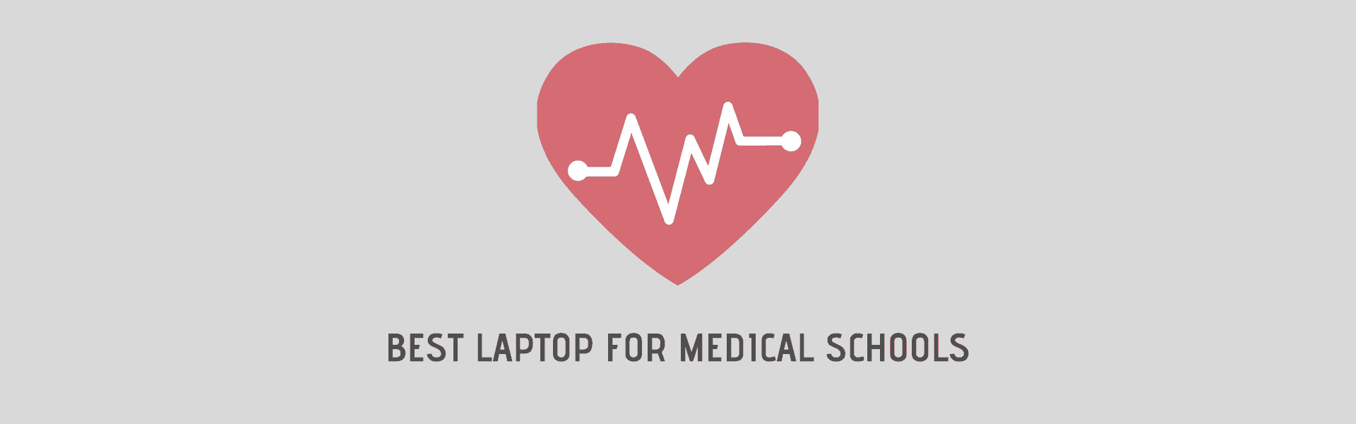 best laptop for medical schools