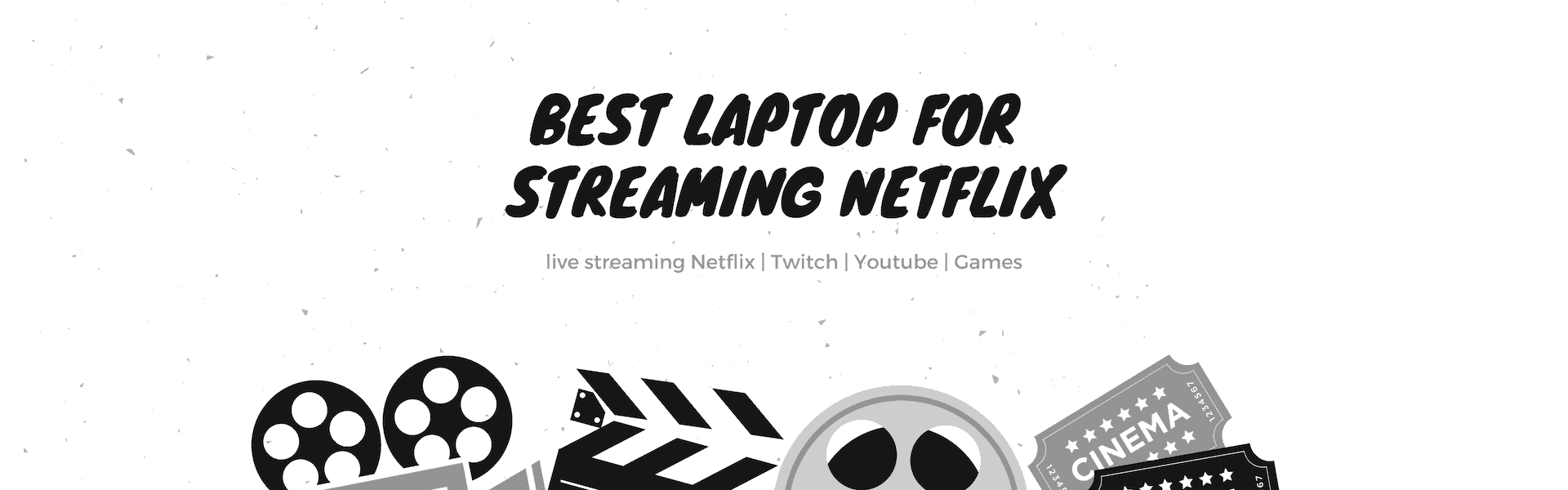 best laptop for streaming netflix