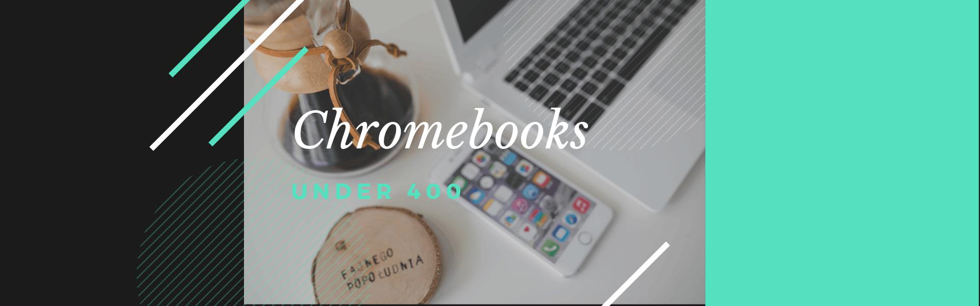 New Chromebooks 2020.6 Best Chromebooks Under 400 Guide 2020 Laptops Whizz