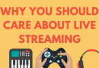 why you should care about live streaming