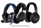 Best Gaming headsets Under 200 Dollars
