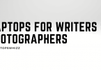 Laptops for writers & photographers (1)