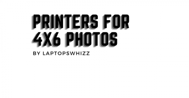 best Printers For 4X6 Photos